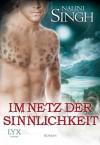 Im Netz der Sinnlichkeit (German Edition) - Nalini Singh, Nora Lachmann