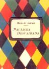 Paulicéia Desvairada - Mário de Andrade