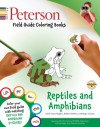 Peterson Field Guide Coloring Books: Reptiles and Amphibians - Sarah Anne Hughes, Roger Tory Peterson, Roger Conant, Robert C. Stebbins