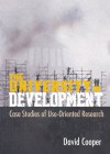 The University in Development: Case Studies of Use-Orientated Research - David Cooper