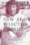 New and Selected Poems, Volume Two - Mary Oliver