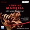 Mittsommermord - Henning Mankell, Anne Weber, Ulrich Pleitgen, Petra Redinger
