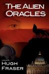 The Alien Oracles - Hugh Fraser