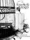 No Rest for the Wicked - Stacey Graham, Liz Dolan, Christian A. Larsen, Lynn McKenzie