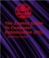 The Zealots Guide To Computer Optimization 2013 - Brian Taylor