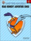 Looney Tunes Piano Library: Level 4 -- Road Runner's Adventure Songs - Alfred Publishing Company Inc., Gail Lew, Jorge Paredes