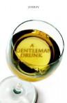 A Gentlemen Drunk - Jeffrey Taylor