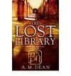 Lost Library - A.M. Dean