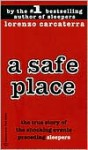 A Safe Place: The True Story of a Father, a Son, a Murder - Lorenzo Carcaterra