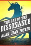 The Day of the Dissonance (The Spellsinger Series, 3) - Alan Dean Foster