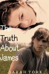The Truth About James (Y.A #2) - Sarah Tork