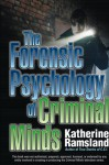 The Forensic Psychology of Criminal Minds - Katherine Ramsland