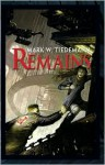 Remains - Mark W. Tiedemann