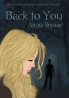 Back To You - Annie Brewer
