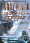 Ringworld's Children - Larry Niven, Tom Parker, Barret Whitener