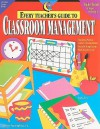 Every Teacher's Guide to Classroom Management - Alice Terry, Karen P. Hall, Darcy Tom