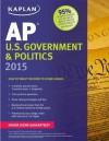 Kaplan AP U.S. Government & Politics 2015 - Ulrich Kleinschmidt, Bill Brown