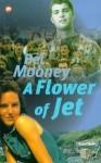 A Flower of Jet - Bel Mooney