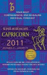 Capricorn (Super Horoscopes 2011) - Margarete Beim