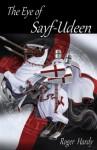 The Eye of Sayf-Udeen - Roger Hardy, Debi Alper