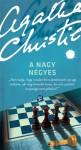 A Nagy Négyes - Róza Neményi, Agatha Christie