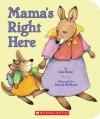 Mama's Right Here - Liza Baker, David McPhail