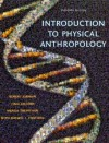 Introduction to Physical Anthropology (11th Edition) - Robert Jurmain, Lynn Kilgore, Wenda Trevathan