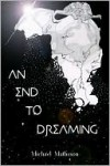 An End to Dreaming - Michael Matheson