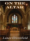 On the Altar - Lance Greenfield