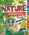 The Nature Creativity Book - Moira Butterfield