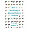 How to Live Safely in a Science Fictional Universe (Kindle Edition with Audio/Video) - Charles Yu