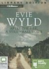 After the Fire, a Still Small Voice - Evie Wyld, David Tredinnick