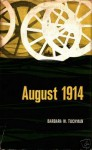 August 1914 - Barbara W. Tuchman
