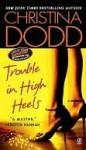 Trouble in High Heels (Fortune Hunter) - Christina Dodd