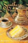 Southern Cooking to Remember - Kathryn Tucker Windham