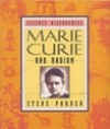 Marie Curie And Radium - Steve Parker