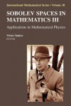 Sobolev Spaces in Mathematics III: Applications in Mathematical Physics - Victor Isakov
