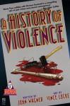 A History of Violence - John Wagner, Vince Locke