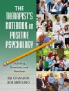 The Therapist's Notebook on Positive Psychology: Activities, Exercises, and Handouts - Bill O'Hanlon, Bob Bertolino