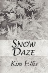 Snow Daze - Kim Ellis