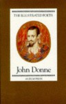 The Illustrated Poets: John Donne (The Illustrated Poets) - John Donne