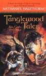 Tanglewood Tales: For Girls and Boys - Nathaniel Hawthorne