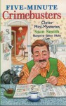 Five-Minute Crimebusters: Clever Mini-Mysteries - Stan Smith, Kathleen O'Malley