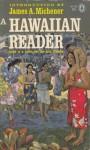 A Hawaiian Reader - A. Grove Day