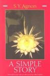 A Simple Story - S.Y. Agnon, Hillel Halkin