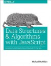 Data Structures and Algorithms with JavaScript - Michael McMillan