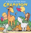 Creation: A Touch and Feel Book - Caroline Jayne Church