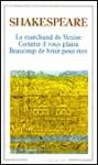Le Marchand de Venise - Beaucoup de bruit pour rien - Comme il vous plaira (The Merchant of Venice - Much Ado About Nothing - As You Like It) - William Shakespeare