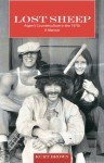 Lost Sheep: Aspen's Counterculture in the 1970s--A Memoir - Kurt Brown