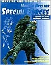 Martial Arts for Special Forces: Essential Tips, Drills, and Combat Techniques - Chris McNab